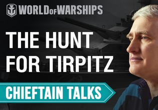Chieftain Talks: The Hunt for Tirpitz | Warspot.net