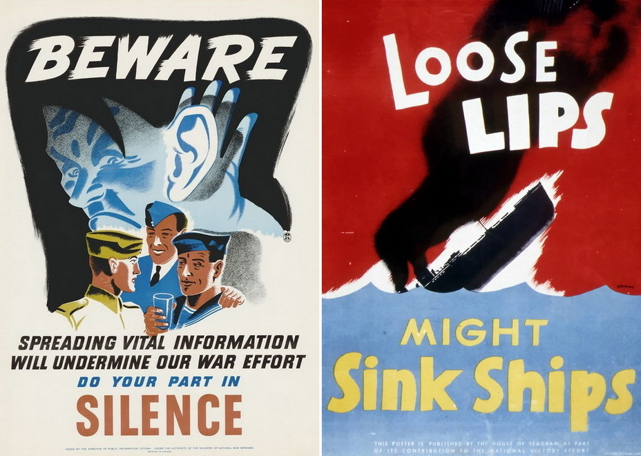 ​Canadian posters. The left one is quite traditional — Hitler is eavesdropping, but the right one is one of the many illustrations of a successful slogan. Indeed, the loss of control over the lips sinks ships — similar posters were printed in dozens of versions for all Western allies - Highlights for Warspot: world-wide vow of silence | Warspot.net