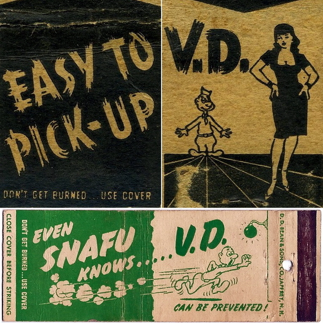 ​Two venereal matchboxes above recall us that it is very easy to pick-up a venereal decease if you pick-up a girl. Even private Snafu knows that a decease can be prevented. Both of the covers include the following text: 'Don't get burned… Use cover' - Highlights for Warspot: Hot stuff | Warspot.net
