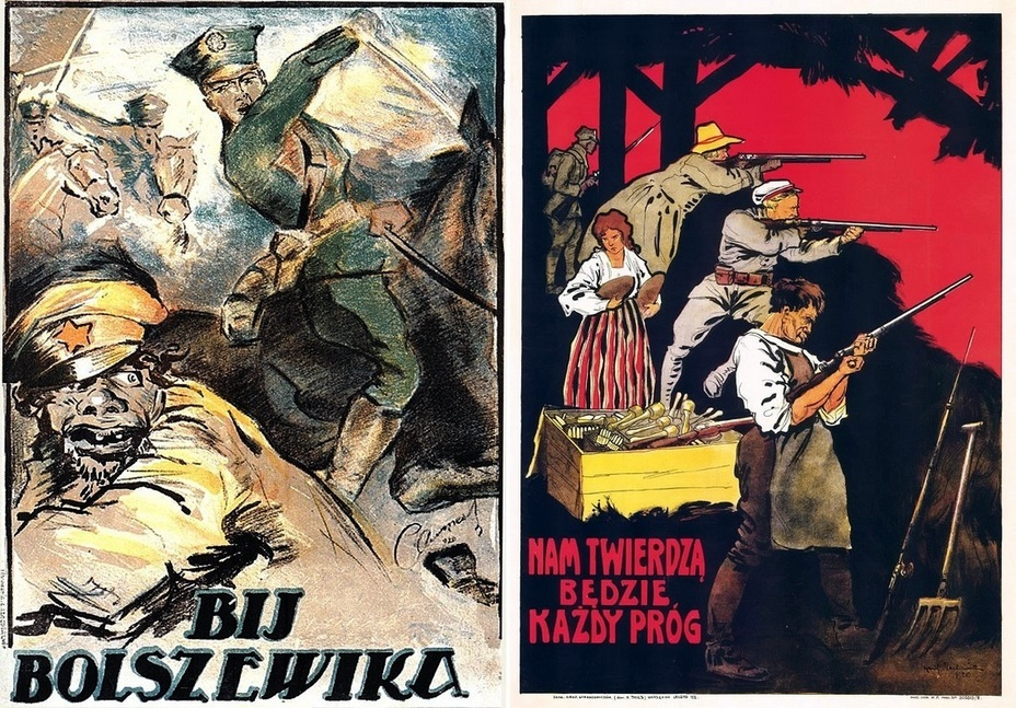 "​The left one is one of the most famous Polish posters ""Slay the Bolshevik"". On the right:"" Each house will be our fortress!"" - Highlights for Warspot: War of the expectations that never came true 